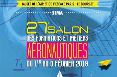 Salon des Formations et Métiers de l'Aéronautique du 1er au 3 février 2019