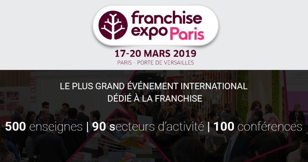 Franchise Expo du 17 au 20 Mars 2019 – Porte Versailles