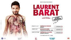 """Laurent Barat – """" En toute Transparence"""" En Tournée"""