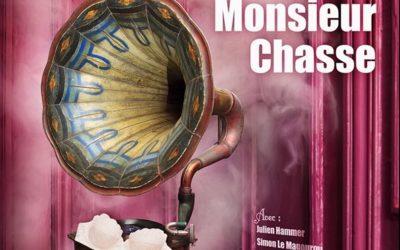 Monsieur Chasse – Théo Théâtre – jusqu'au 21 Décembre 2019