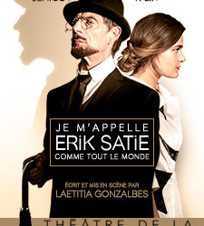 Je m'appelle Erik Satie comme tout le monde – théâtre de la contrescarpe – jusqu'au 4 janvier 2020