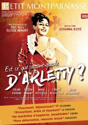 Est-ce que j'ai une gueule d'Arletty – Théâtre du petit Montparnasse – jusqu'au 31 mai 2020