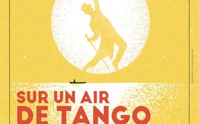 Sur un air de Tango – Studio Hébertot – jusqu'au 19 Juin